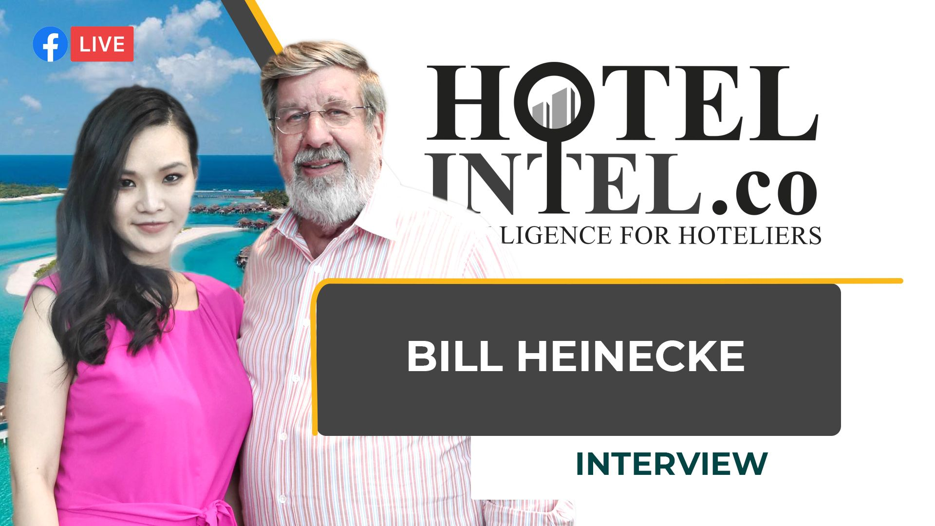 Billionaire Hotel Mogul  Bill Heinecke Hotelintel.co Interview