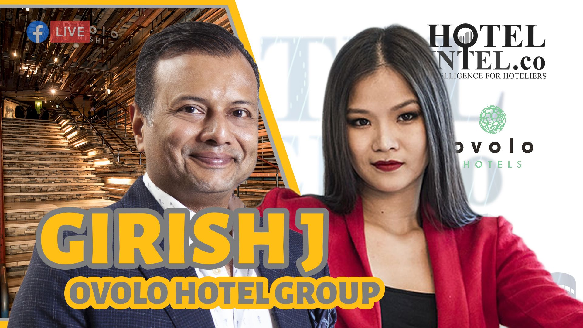 Hotel Mogul Girish J - Ovolo Hotel Group Hotelintel.co Exclusive Interview