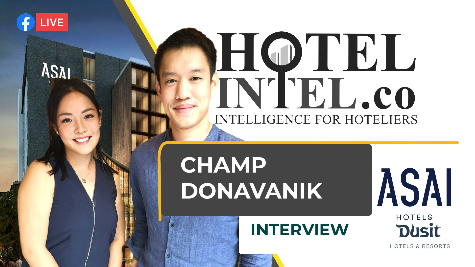 Hotelintel.co LIVE - Dusit Heir Champ Donavanik on ASAI and Launching a Hotel Brand during COVID(Untitled)